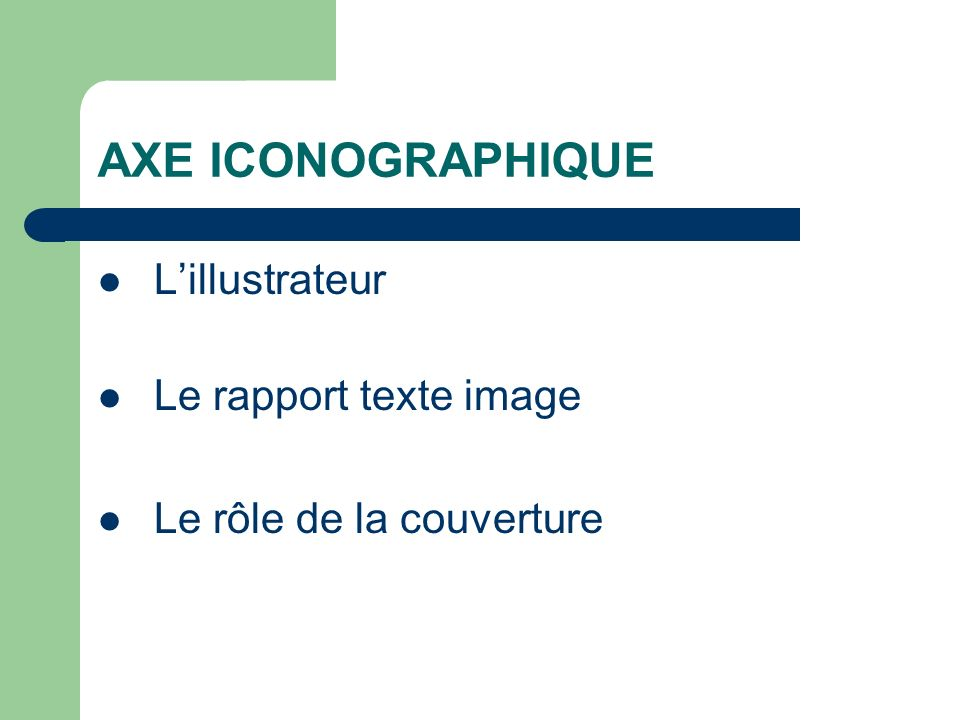 AXE ICONOGRAPHIQUE L'illustrateur Le rapport texte image
