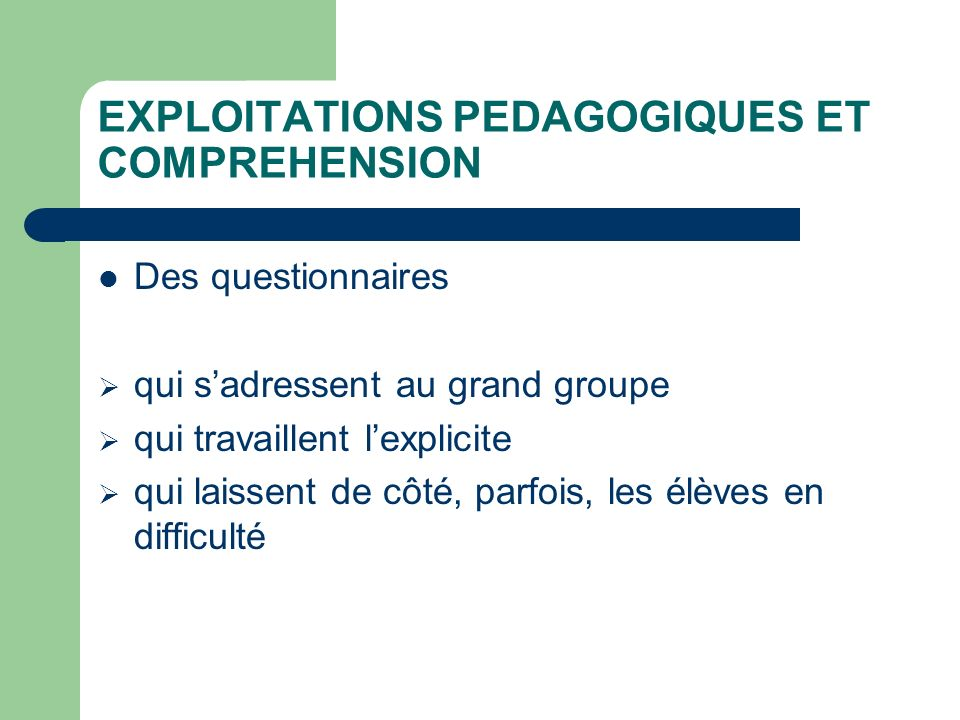 EXPLOITATIONS PEDAGOGIQUES ET COMPREHENSION