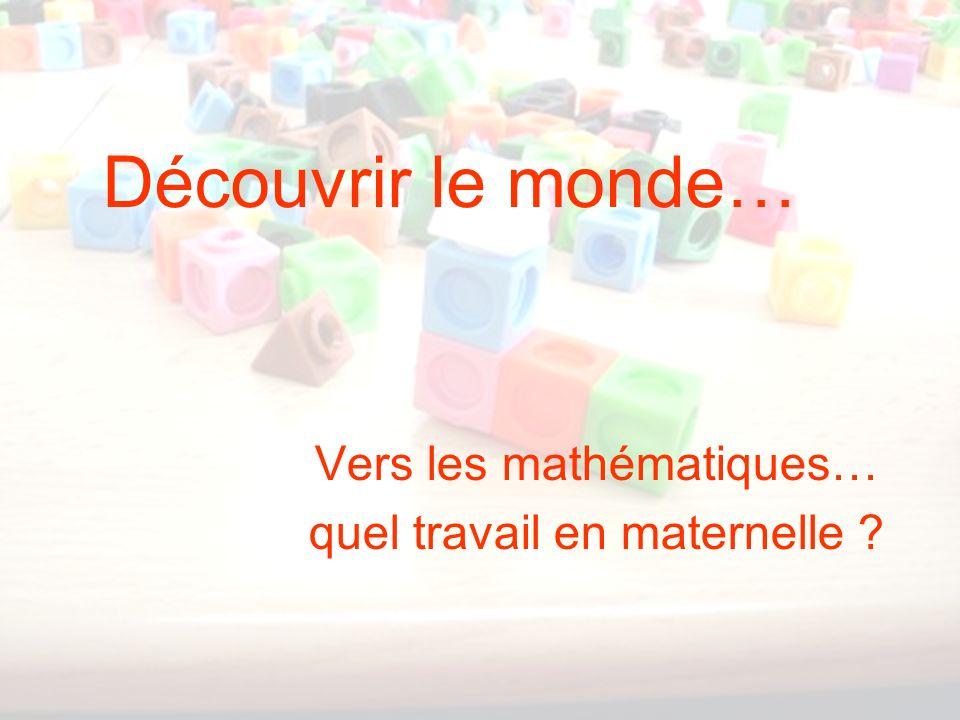 Vers les mathématiques… quel travail en maternelle