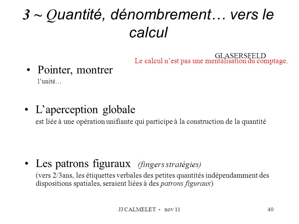 3 ~ Quantité, dénombrement… vers le calcul GLASERSFELD