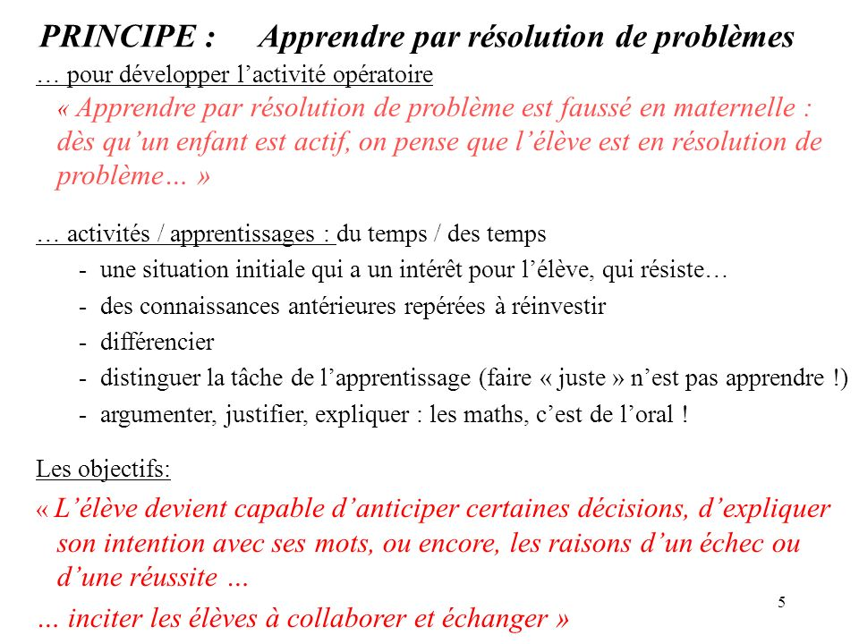 PRINCIPE : Apprendre par résolution de problèmes