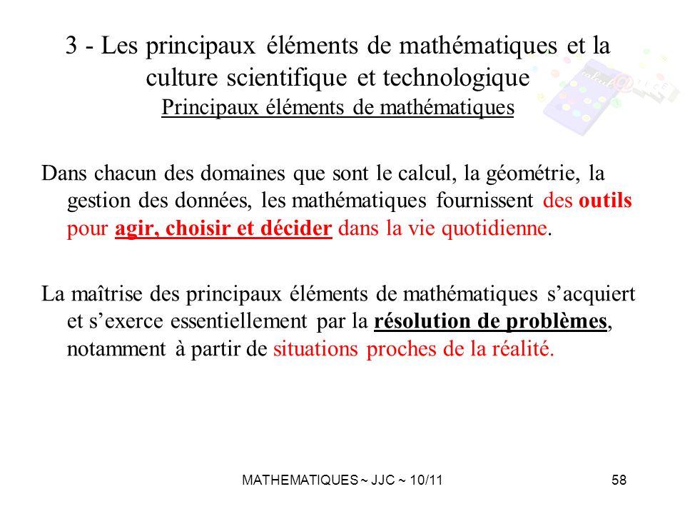 3 - Les principaux éléments de mathématiques et la culture scientifique et technologique Principaux éléments de mathématiques
