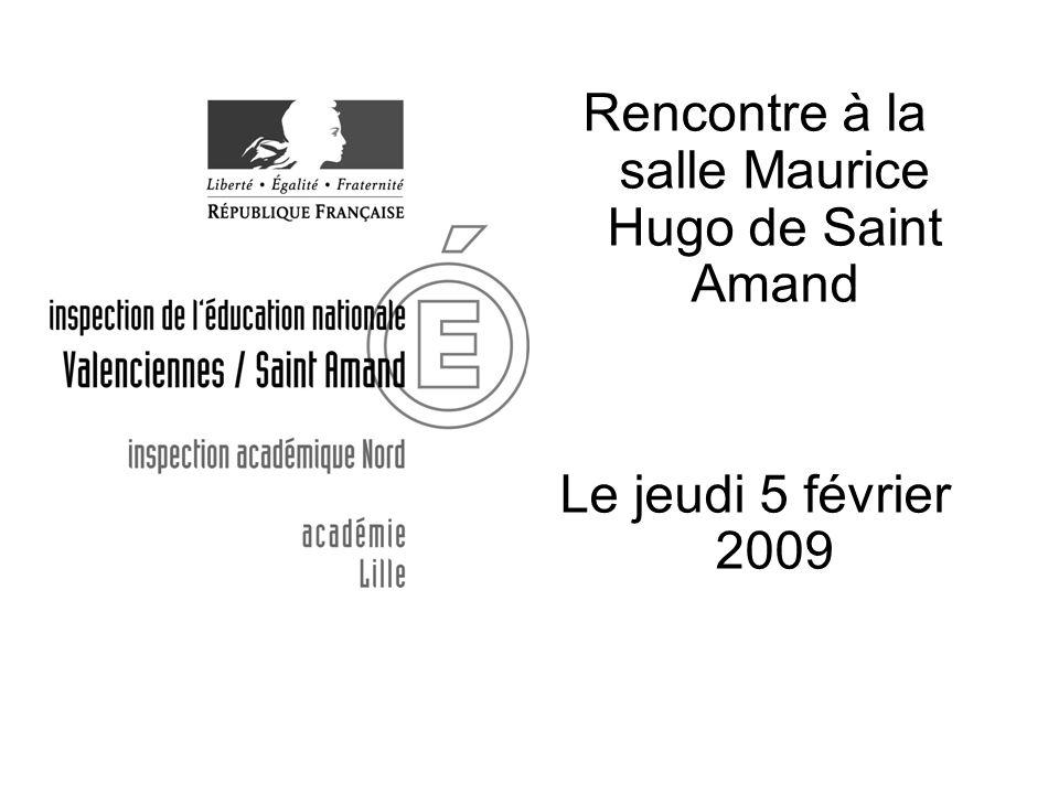 Rencontre à la salle Maurice Hugo de Saint Amand