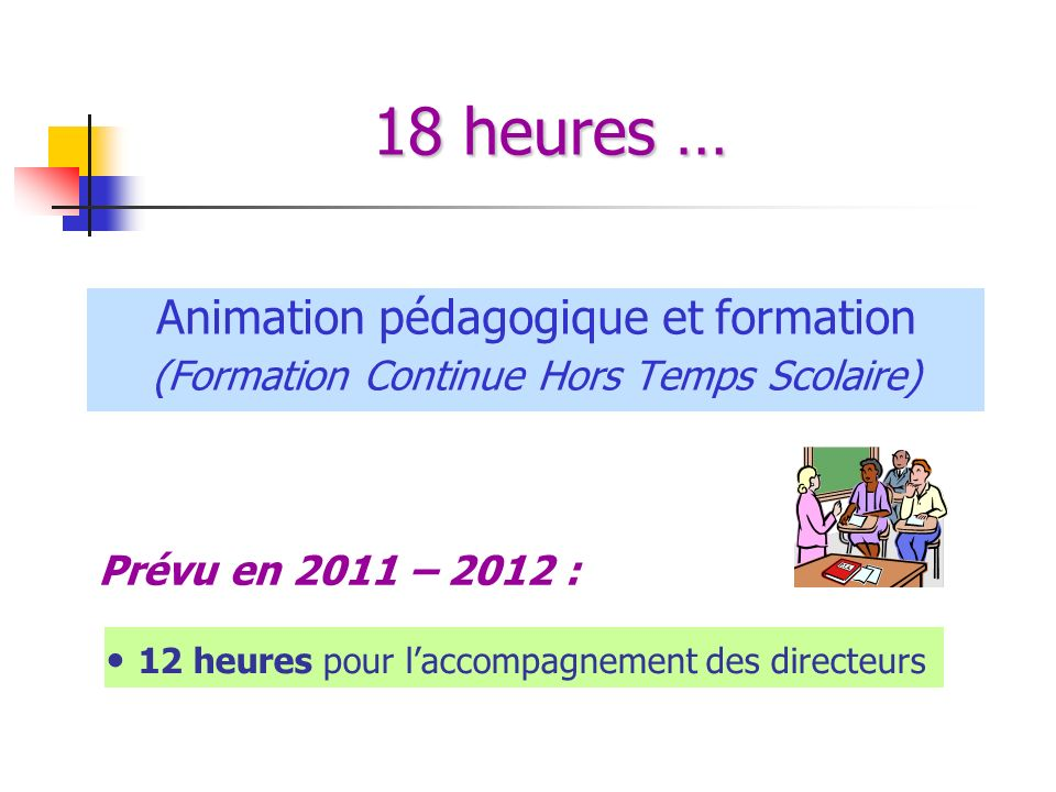 18 heures … Animation pédagogique et formation