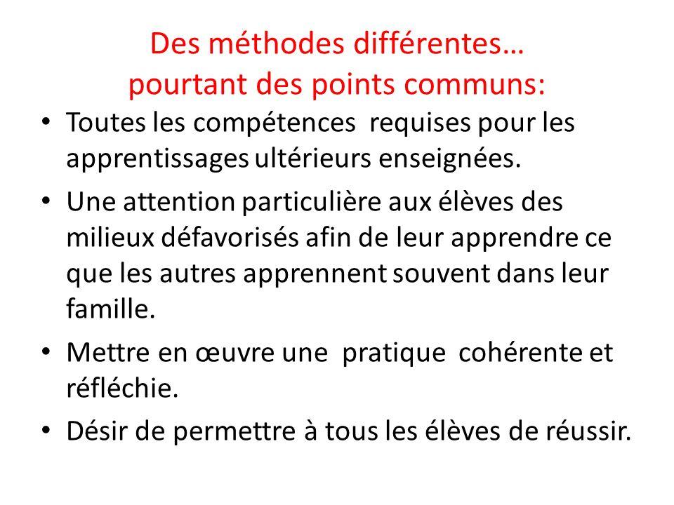 Des méthodes différentes… pourtant des points communs: