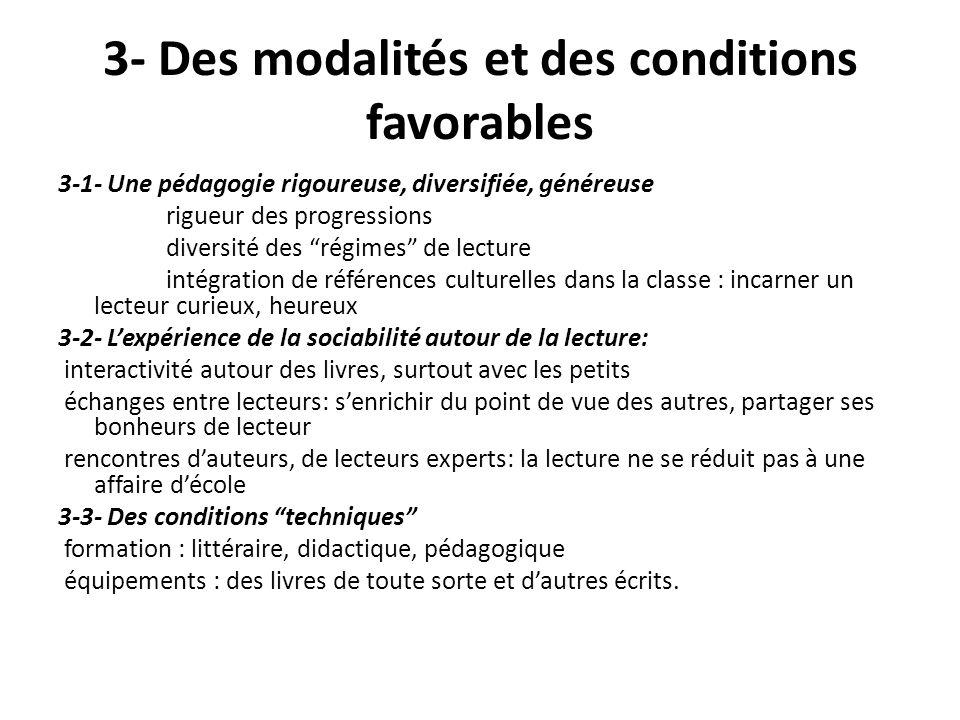 3- Des modalités et des conditions favorables