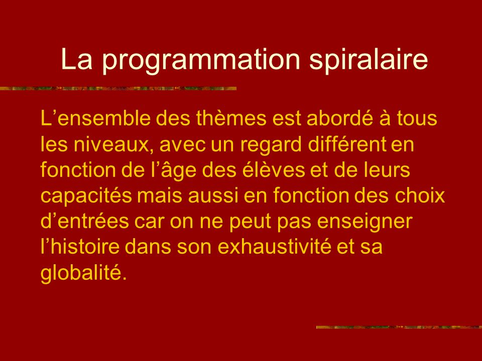 La programmation spiralaire