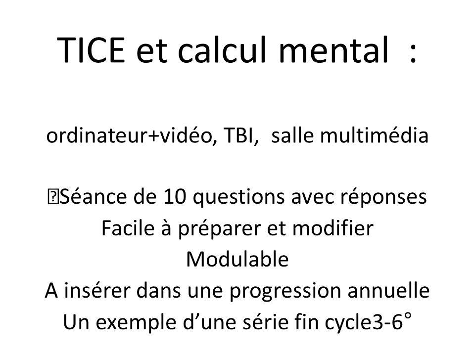 TICE et calcul mental : ordinateur+vidéo, TBI, salle multimédia