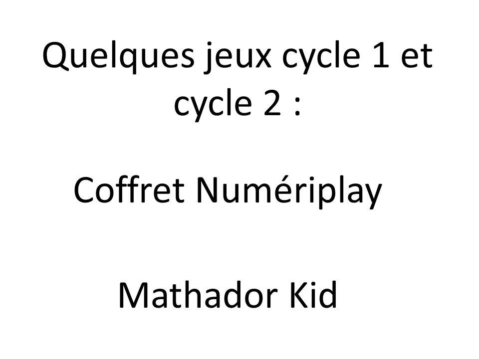 Quelques jeux cycle 1 et cycle 2 :