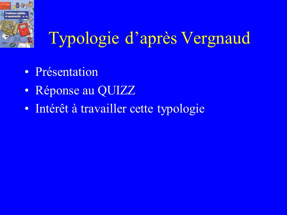 Typologie d'après Vergnaud