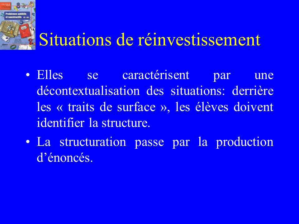Situations de réinvestissement
