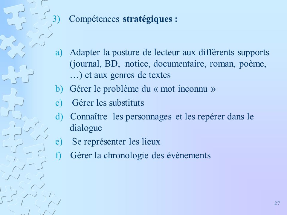 Compétences stratégiques :