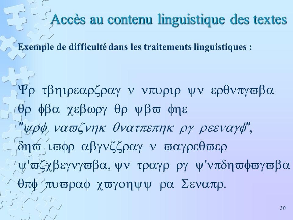 Accès au contenu linguistique des textes
