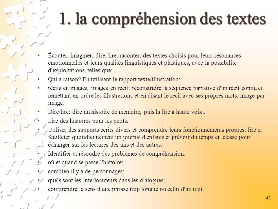 1. la compréhension des textes