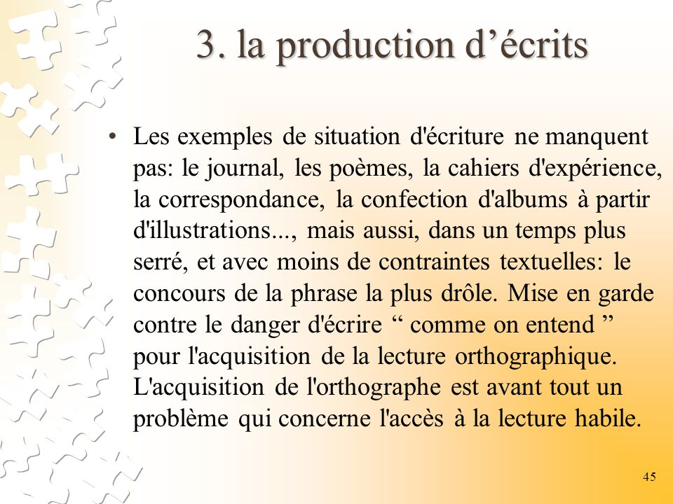 3. la production d'écrits