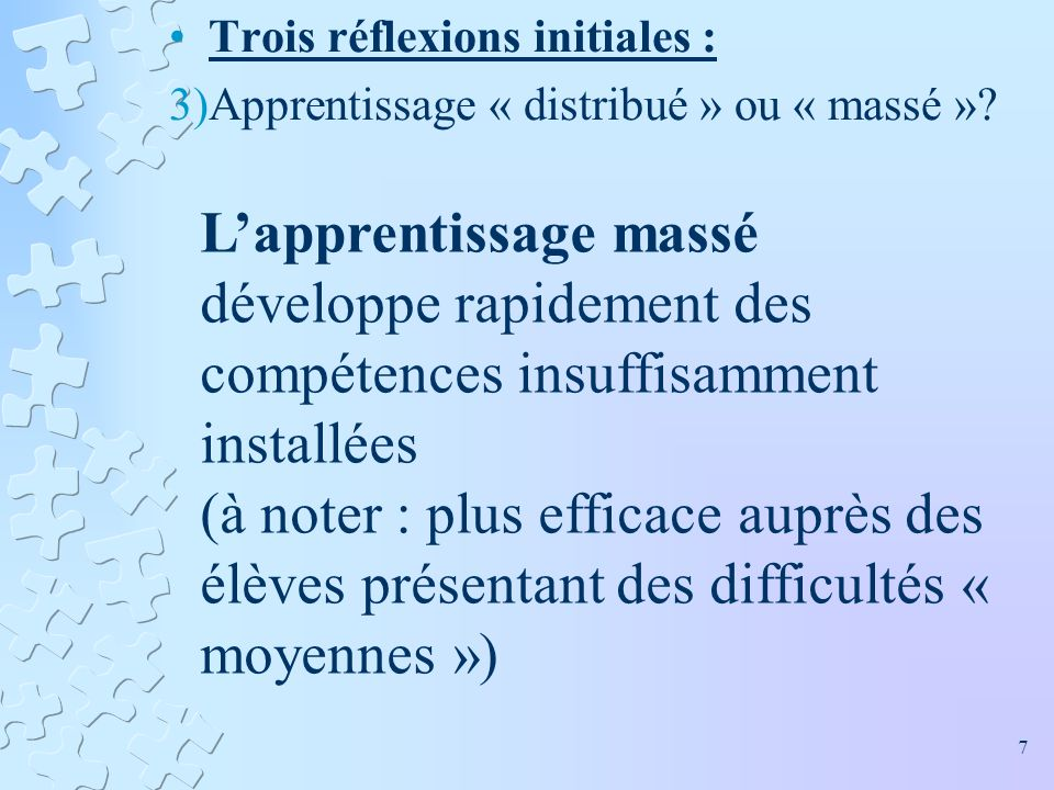 L'apprentissage massé