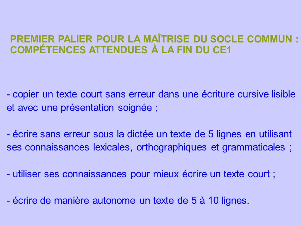 PREMIER PALIER POUR LA MAÎTRISE DU SOCLE COMMUN :