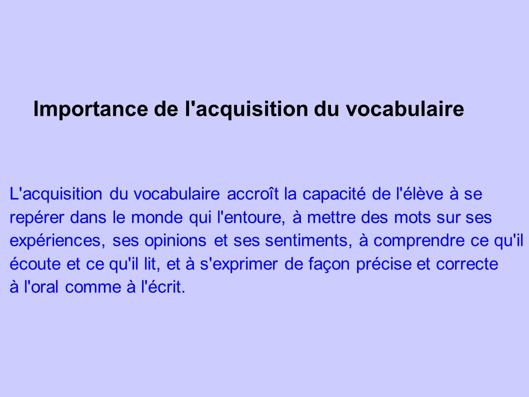 Importance de l acquisition du vocabulaire