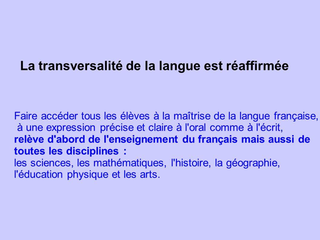La transversalité de la langue est réaffirmée