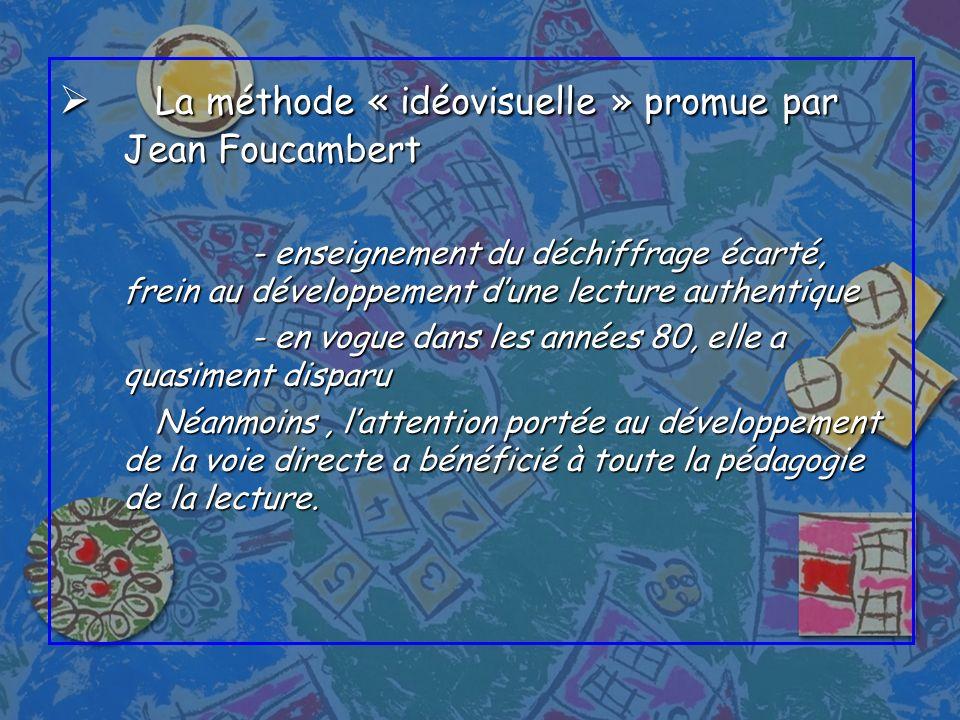 La méthode « idéovisuelle » promue par Jean Foucambert