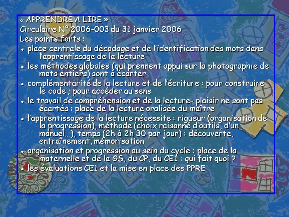 Circulaire N° 2006-003 du 31 janvier 2006 Les points forts :