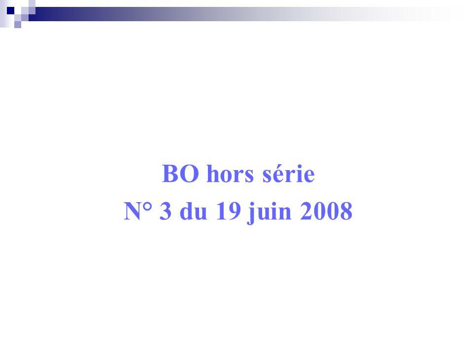 BO hors série N° 3 du 19 juin 2008