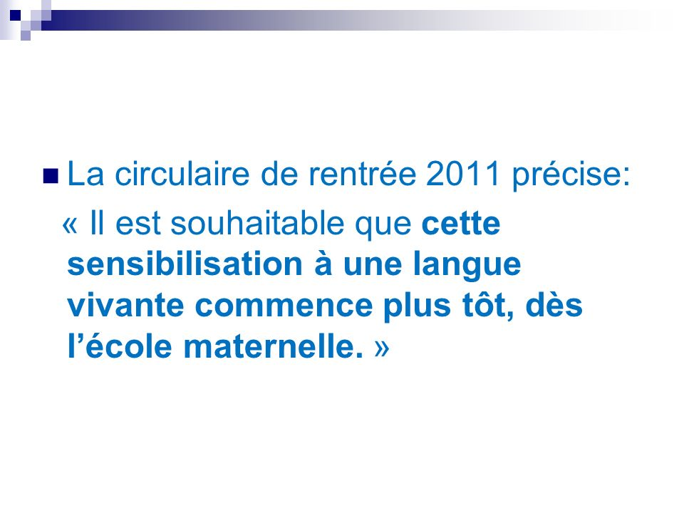 La circulaire de rentrée 2011 précise: