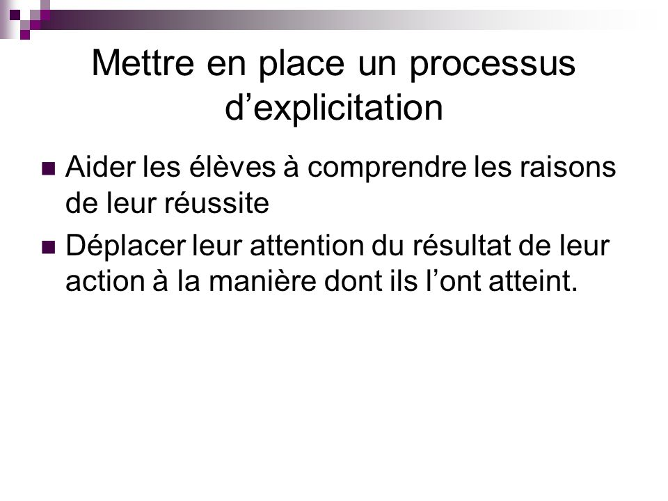Mettre en place un processus d'explicitation