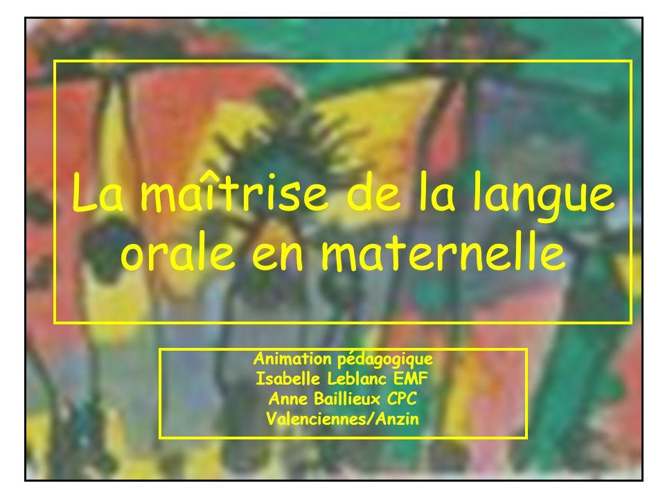 La maîtrise de la langue orale en maternelle
