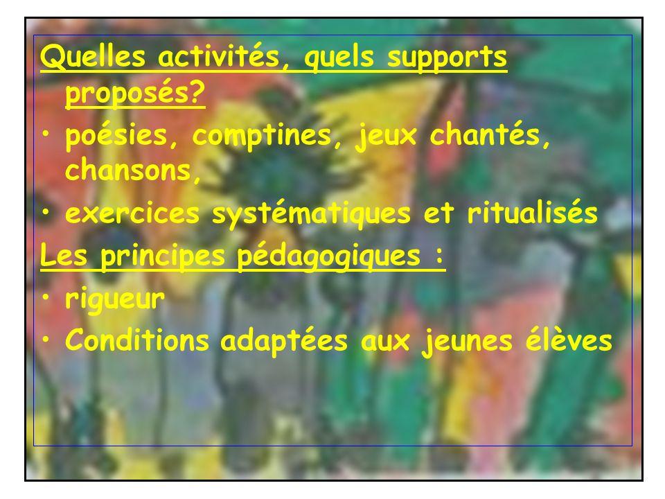 Quelles activités, quels supports proposés