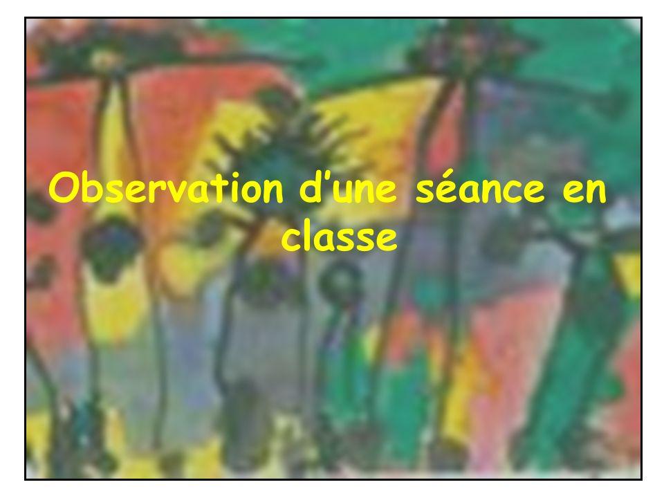 Observation d'une séance en classe