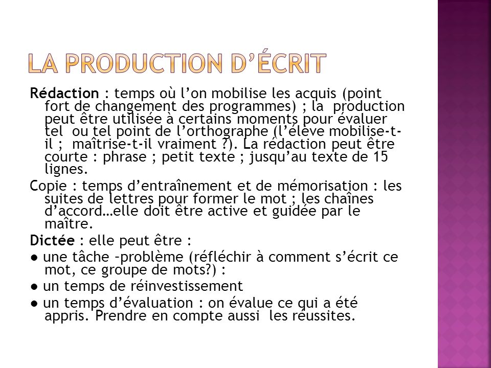 La production d'écrit