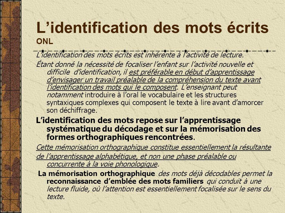 L'identification des mots écrits ONL