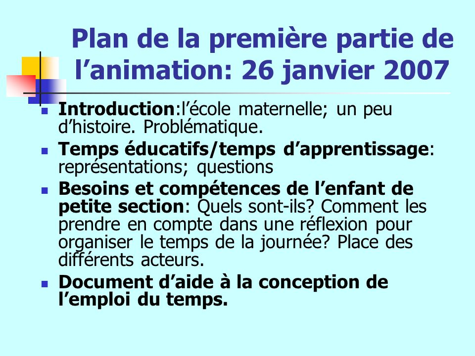 Plan de la première partie de l'animation: 26 janvier 2007