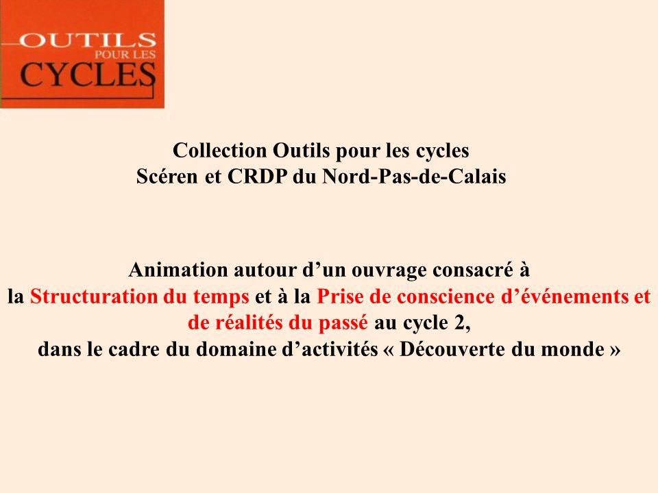 Collection Outils pour les cycles Scéren et CRDP du Nord-Pas-de-Calais