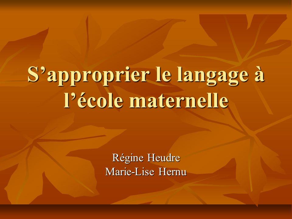 S'approprier le langage à l'école maternelle