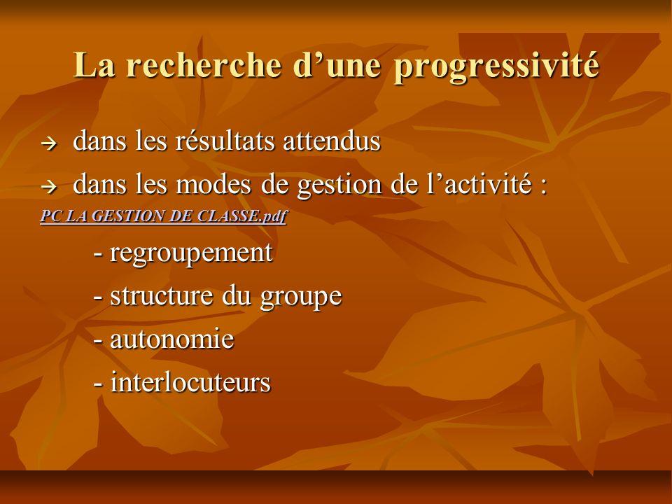 La recherche d'une progressivité