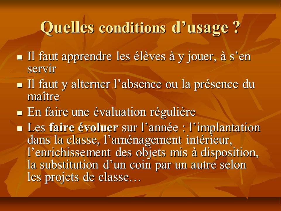 Quelles conditions d'usage