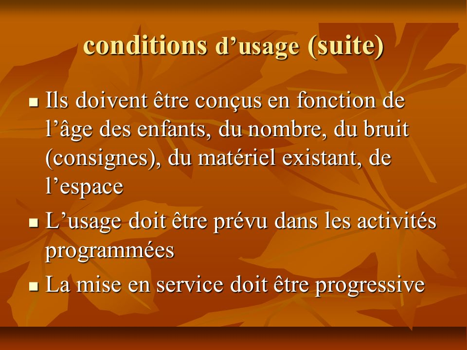 conditions d'usage (suite)