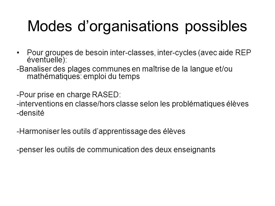 Modes d'organisations possibles