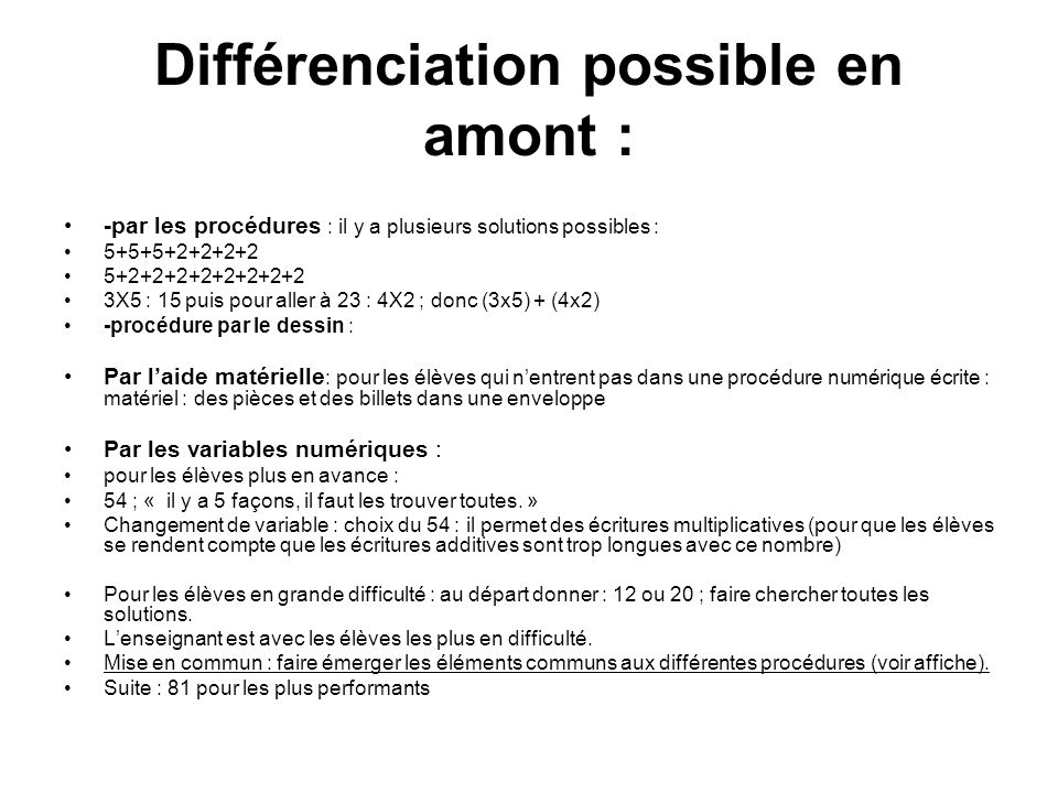 Différenciation possible en amont :