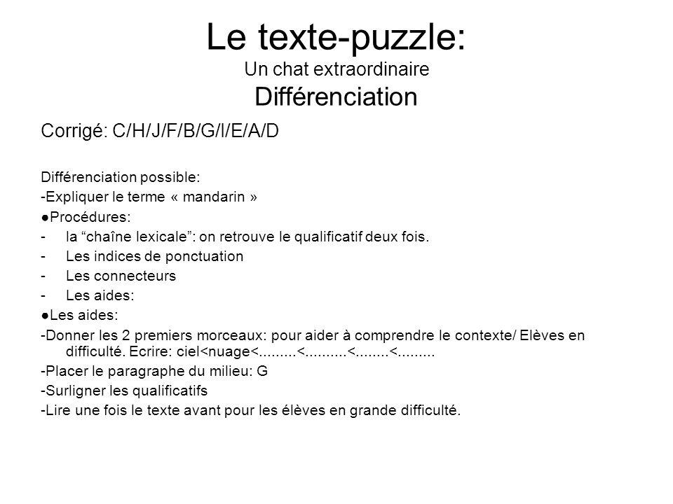 Le texte-puzzle: Un chat extraordinaire Différenciation