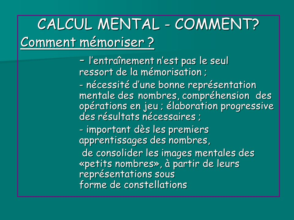 CALCUL MENTAL - COMMENT