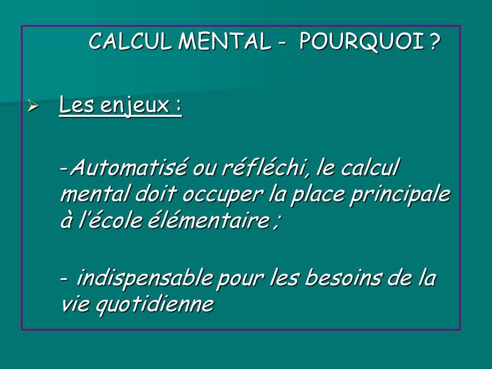 CALCUL MENTAL - POURQUOI