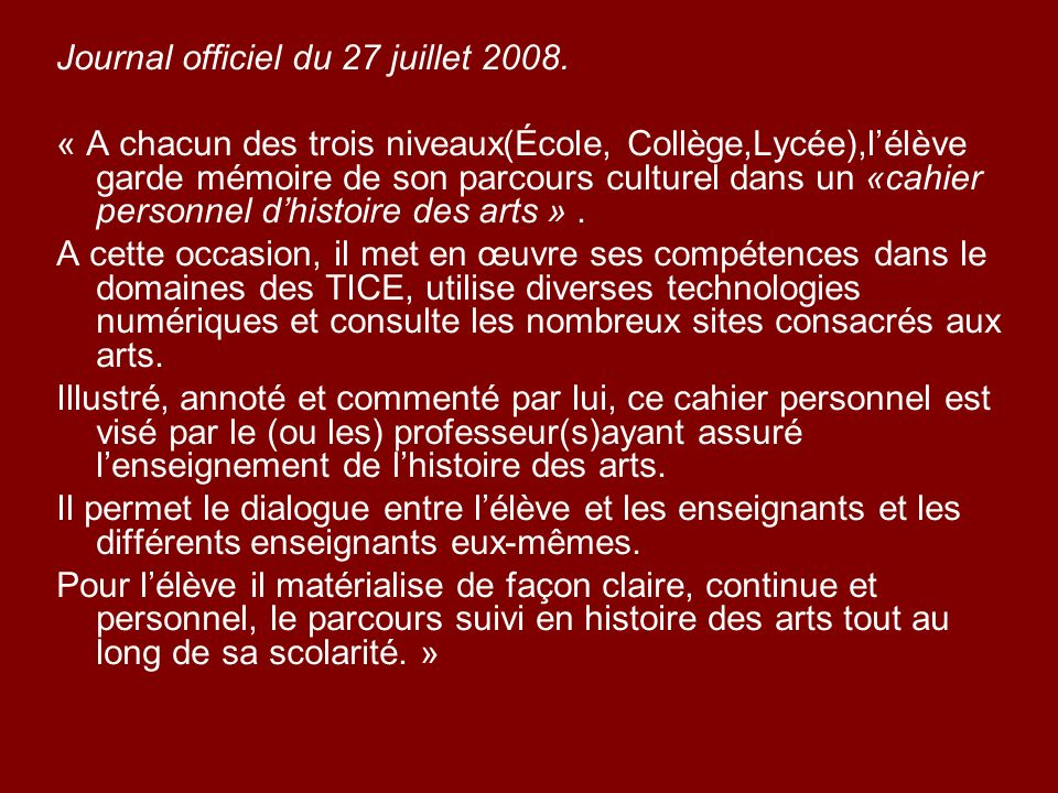 Journal officiel du 27 juillet 2008.