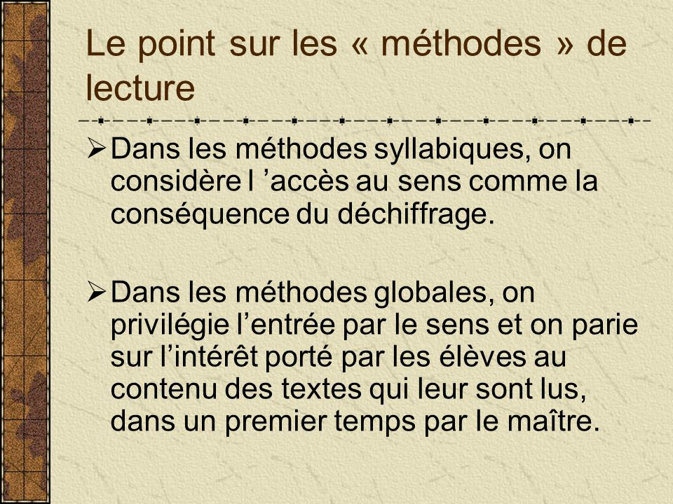 Le point sur les « méthodes » de lecture