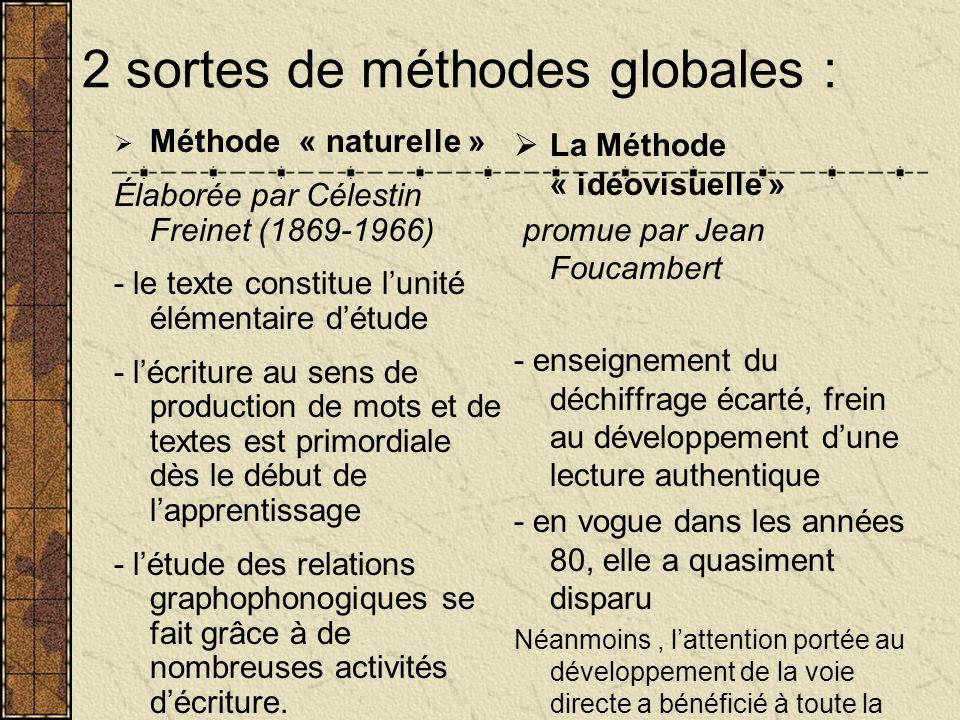 2 sortes de méthodes globales :