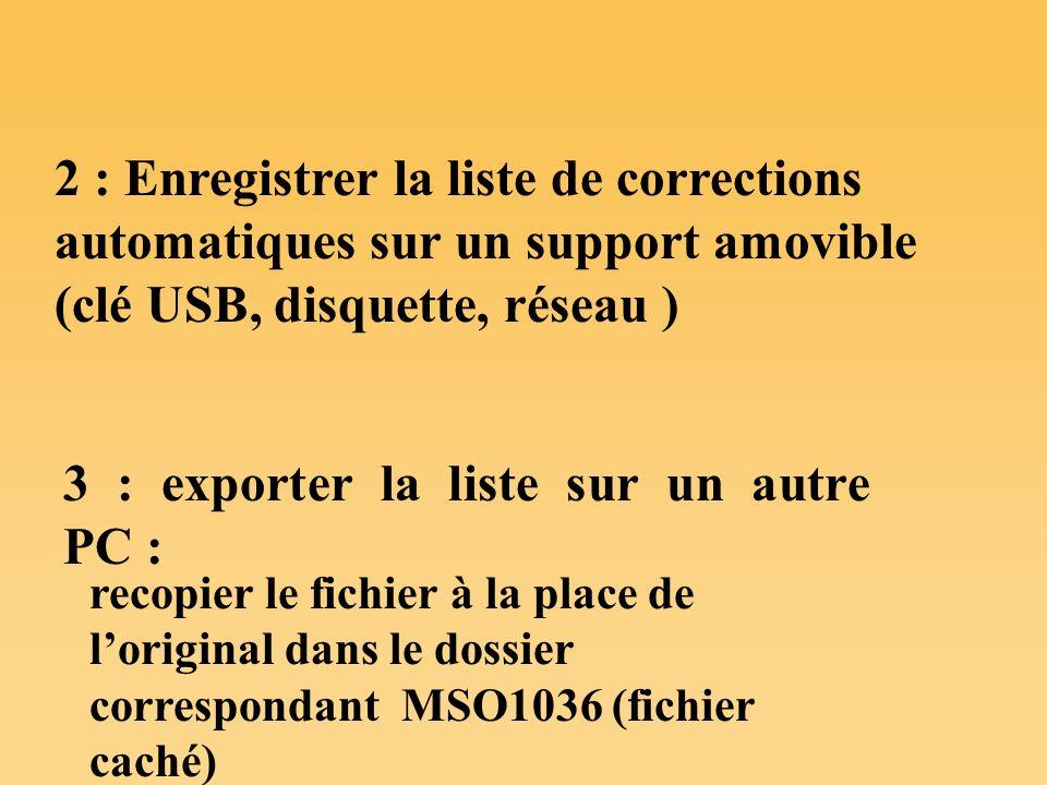 3 : exporter la liste sur un autre PC :