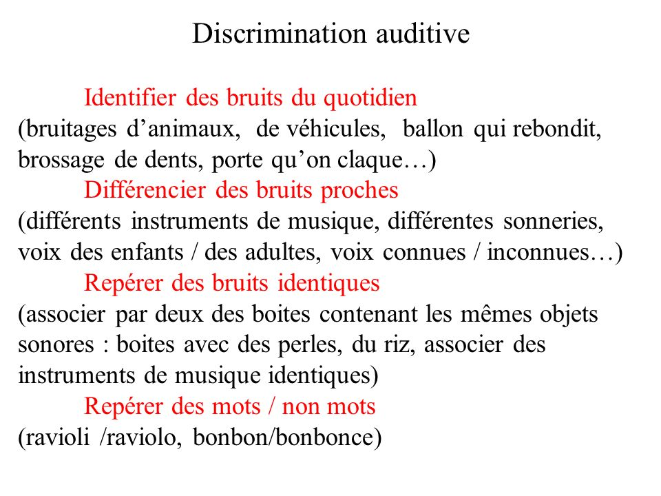 Discrimination auditive