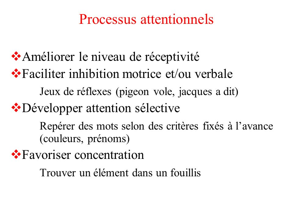 Processus attentionnels